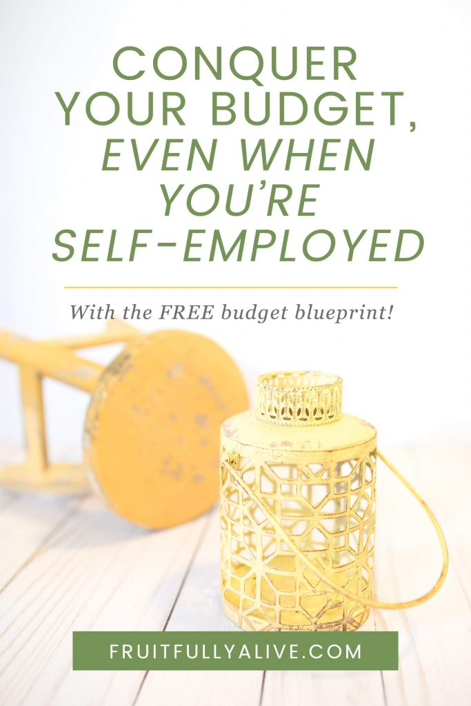 creating a budget | self-employed | irregular income | step-by-step | Freelancers | manage your money