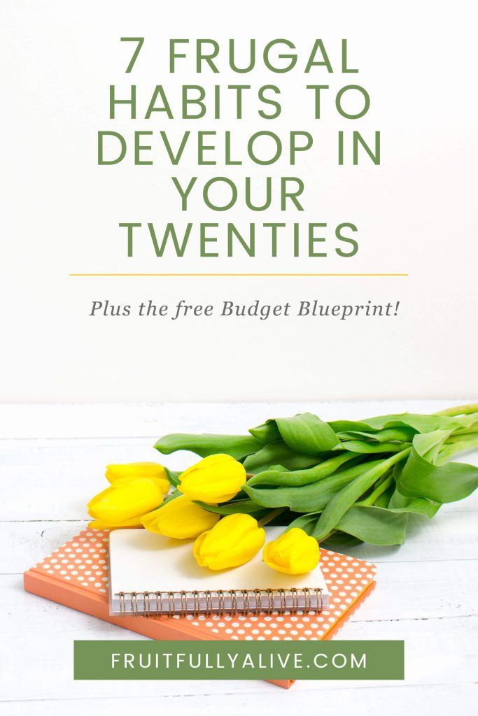 frugal habits in your twenties | frugal habits | saving money | debt free life | money tips | in your 20s | budgeting | frugal fashion