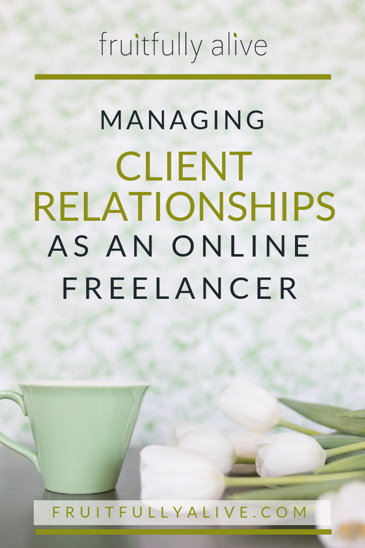 MANAGING CLIENT RELATIONSHIPS AS AN ONLINE FREELANCER