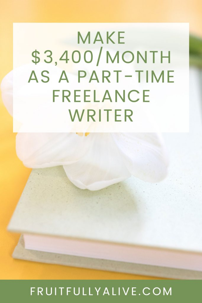 How Lisa Makes $3,400/Month as a Part-Time Freelance Writer