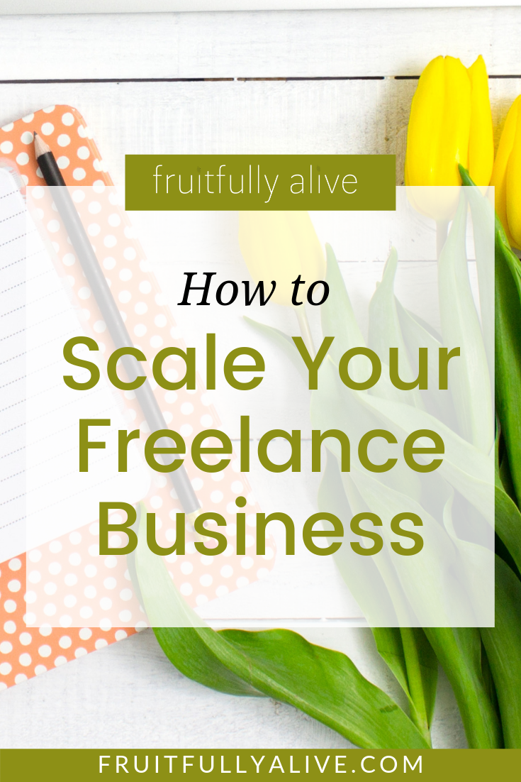 How to Scale Your Freelance Business