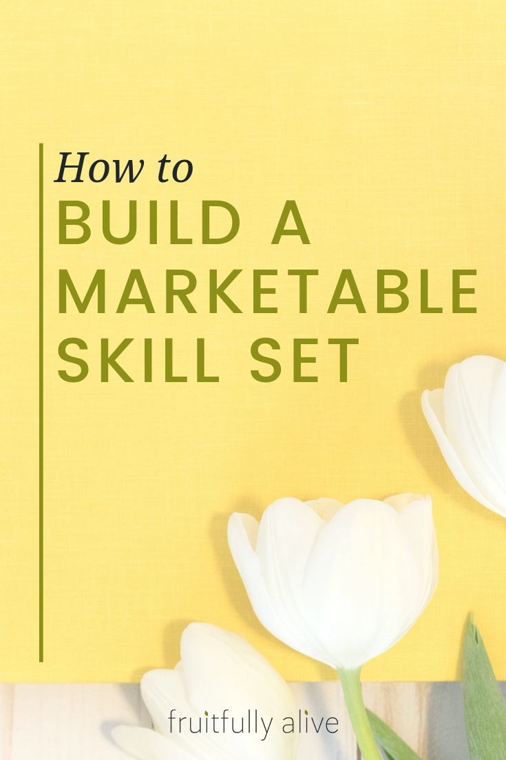 How to build a marketable skill set