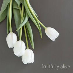 Fruitfully Alive